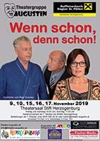 Theatergruppe Augustin - Flyer Wenn schon, denn schon